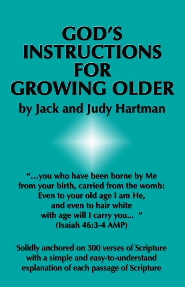 Gods Instructions for Growing Older als eBook von Jack and Judy Hartman