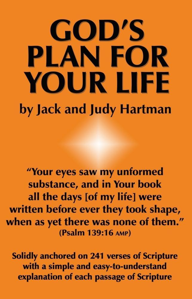 Gods Plan for Your Life als eBook von Jack and Judy Hartman