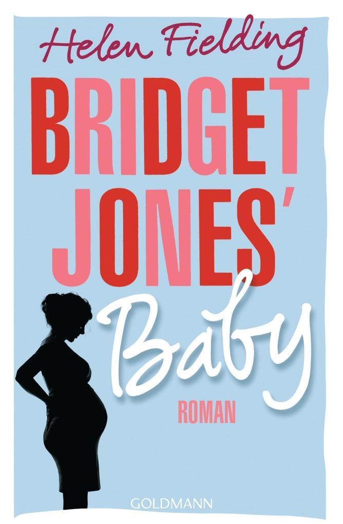 Bridget Jones' Baby als Taschenbuch von Helen Fielding