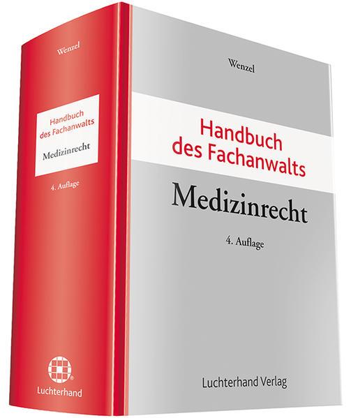 Handbuch des Fachanwalts Medizinrecht als Buch von