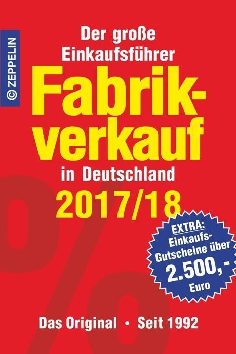 Fabrikverkauf in Deutschland - 2017 18 als Buch von
