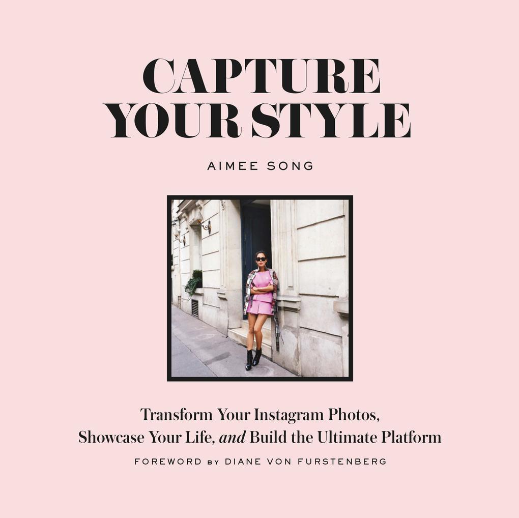 Capture Your Style als eBook von Aimee Song