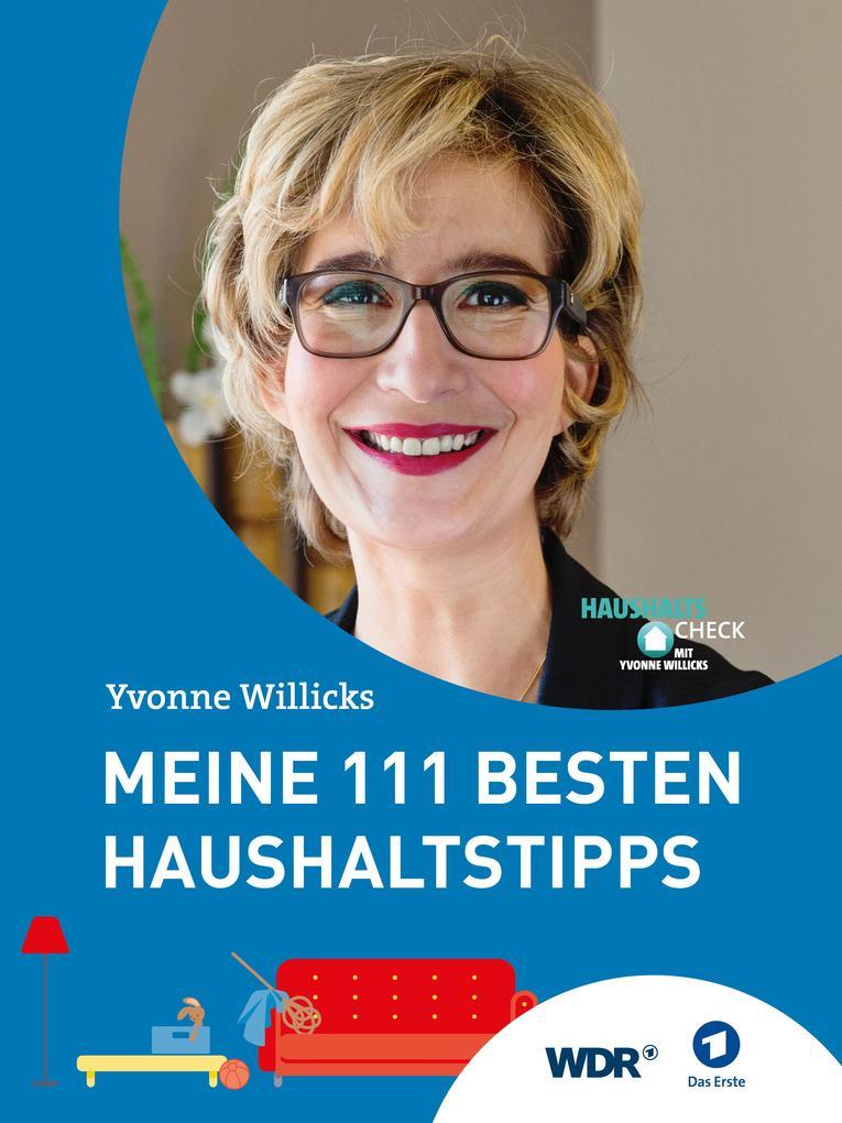 Meine 111 besten Haushaltstipps als eBook von Yvonne Willicks, Stefanie von Drathen