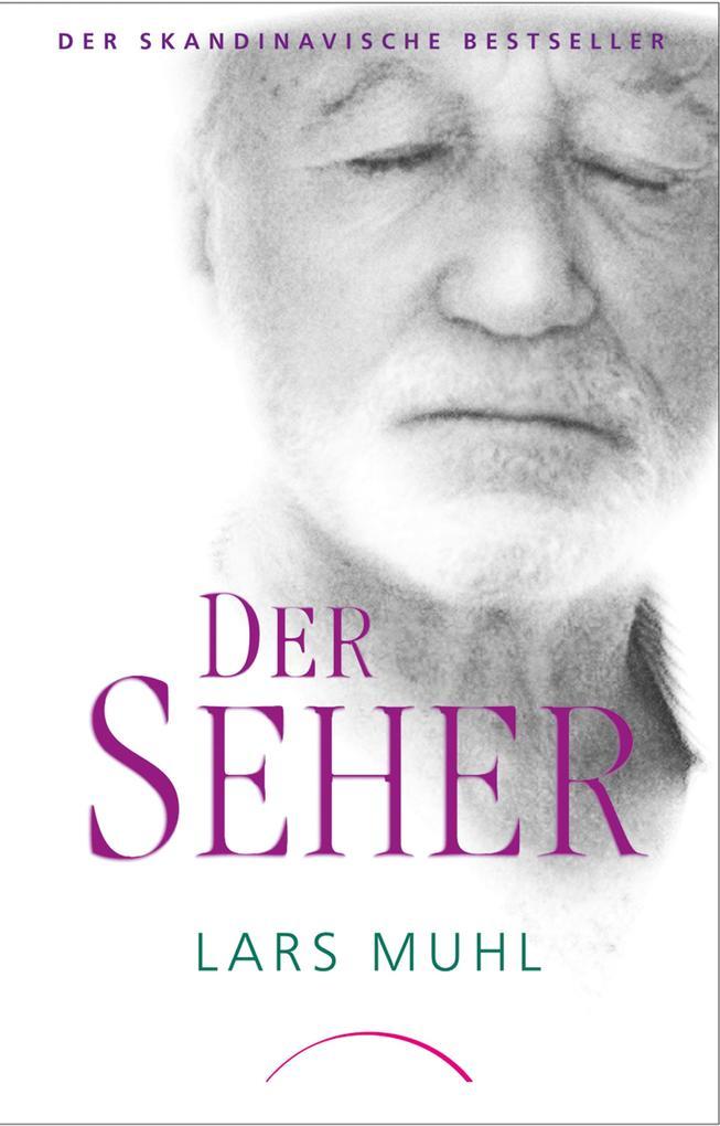 Der Seher als eBook von Lars Muhl