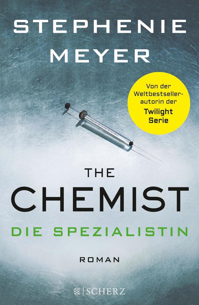 The Chemist - Die Spezialistin als Buch von Stephenie Meyer