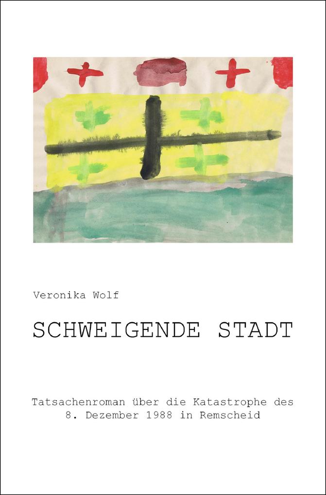 Schweigende Stadt als eBook von Veronika Wolf