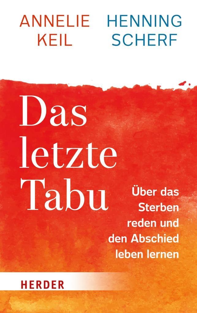Das letzte Tabu als eBook von Henning Scherf, Annelie Keil