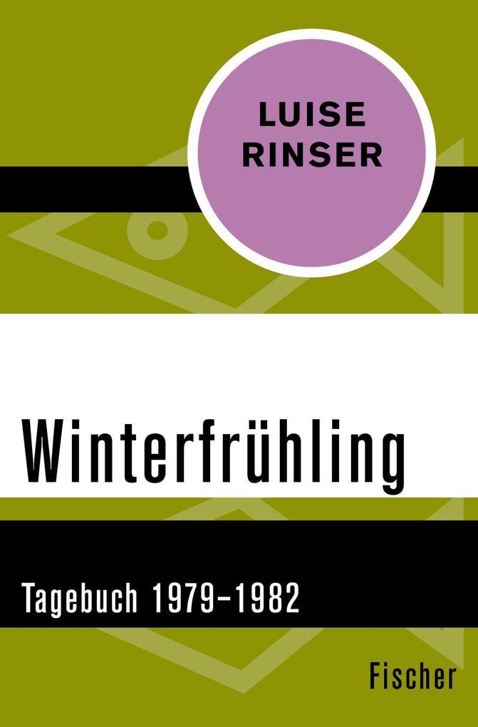 Winterfrühling als eBook von Luise Rinser
