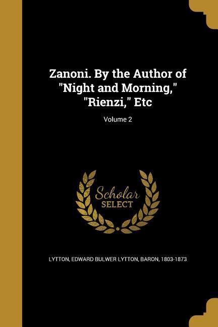 ZANONI BY THE AUTHOR OF NIGHT als Taschenbuch von