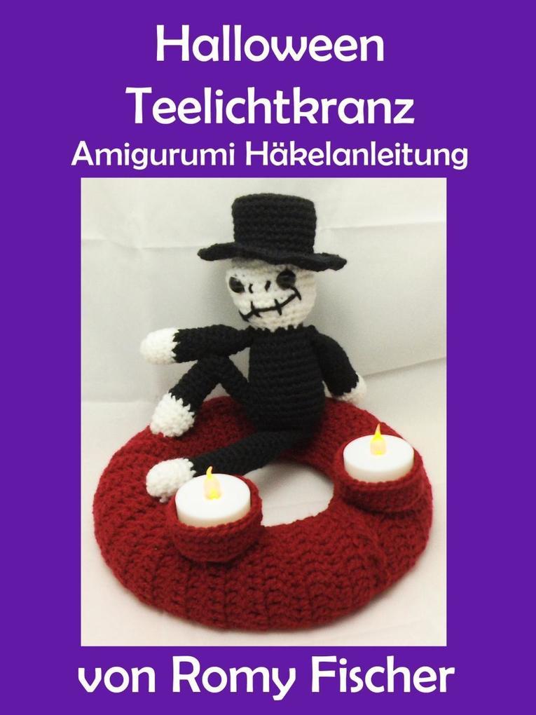 Halloween Teelichtkranz als eBook von Romy Fischer