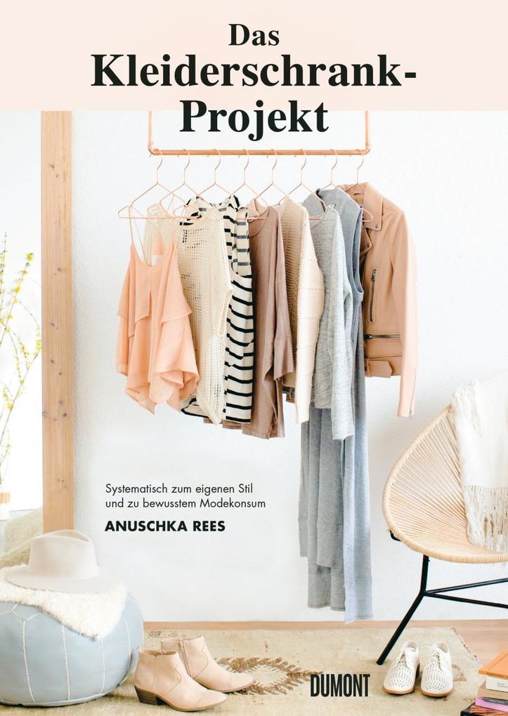 Das Kleiderschrank-Projekt als Buch von Anuschka Rees