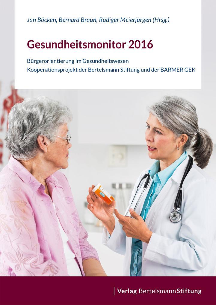 Gesundheitsmonitor 2016 als eBook von