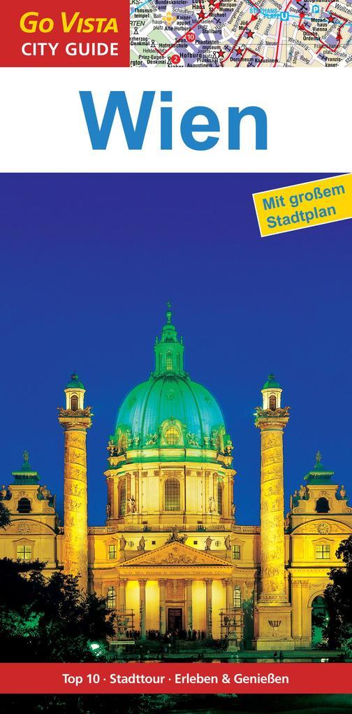 GO VISTA: Reiseführer Wien als eBook von Roland Mischke, Hannah Glaser