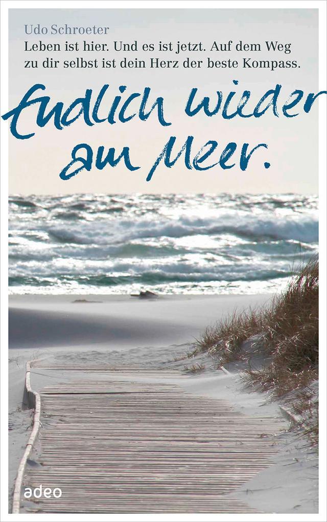 Endlich wieder am Meer. als eBook von Udo Schroeter