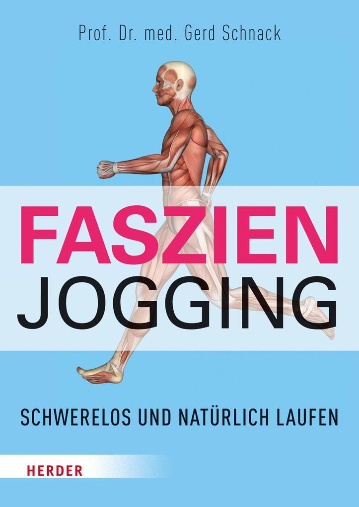 Faszien-Jogging als eBook von Gerd Schnack