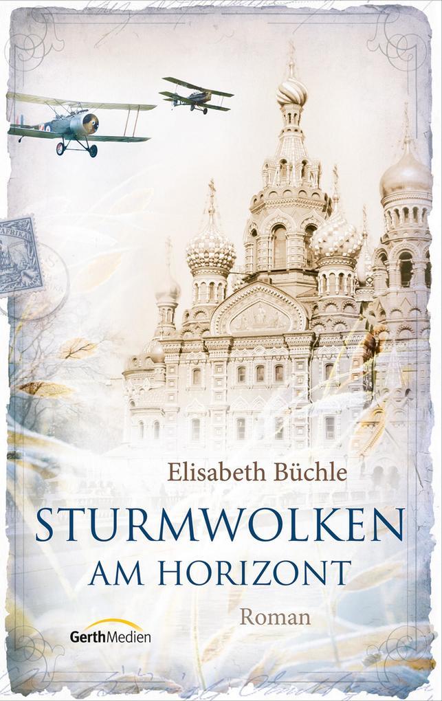 Sturmwolken am Horizont als eBook von Elisabeth Büchle
