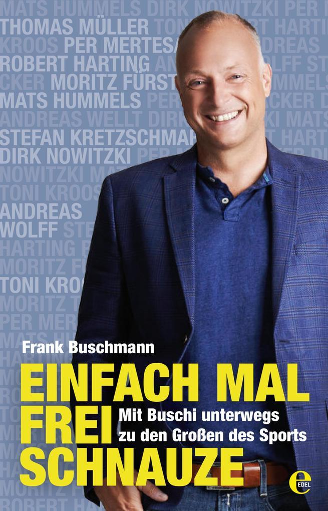 Einfach mal frei Schnauze als eBook von Frank Buschmann