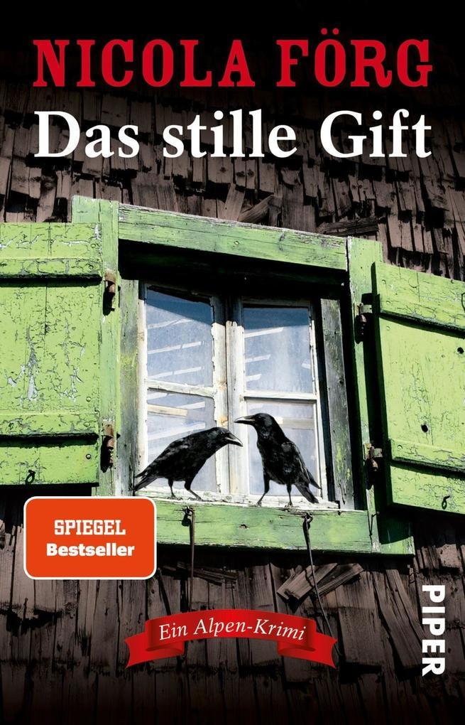 Das stille Gift als Taschenbuch von Nicola Förg