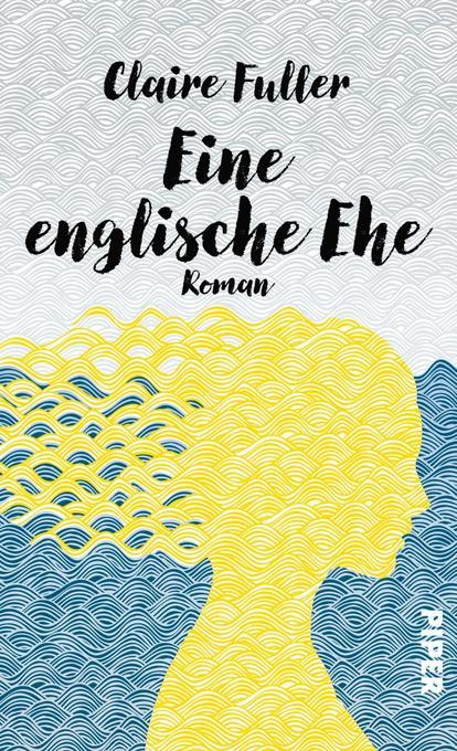 Eine englische Ehe als Buch von Claire Fuller