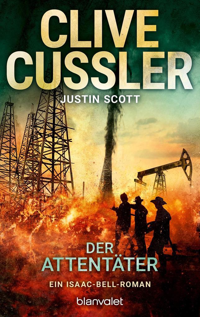 Der Attentäter als Taschenbuch von Clive Cussler, Justin Scott