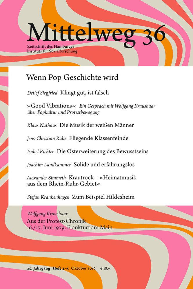 Mittelweg 36. Zeitschrift des Hamburger Instituts für Sozialforschung als Buch von Detlef Siegfried Wolfgang Kraushaar Klaus Nathaus Jens-Chris...