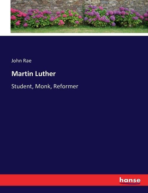 Martin Luther als Buch von John Rae