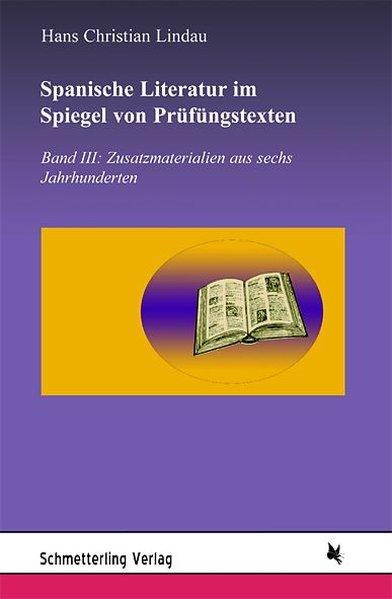 Spanische Literatur im Spiegel von Prüfungstexten 3 als Buch von Hans Christian Lindau