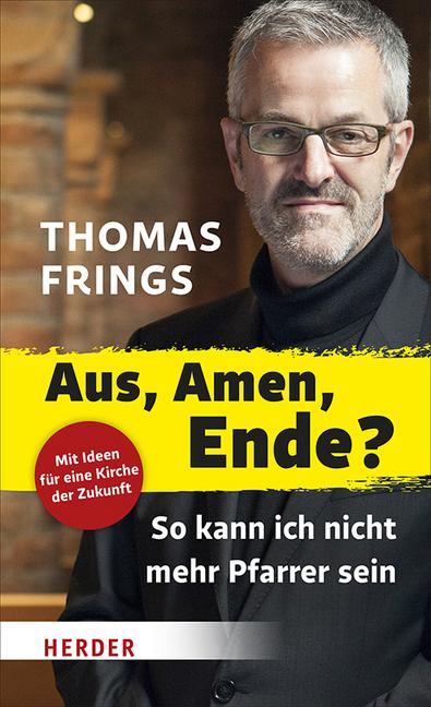 Aus, Amen, Ende? als Buch von Thomas Frings