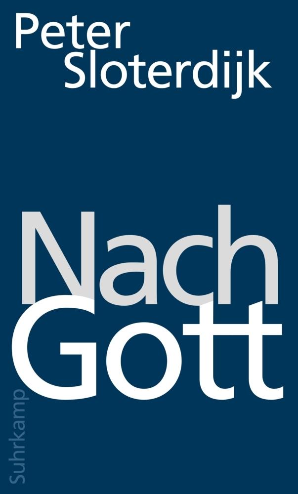 Nach Gott als Buch von Peter Sloterdijk