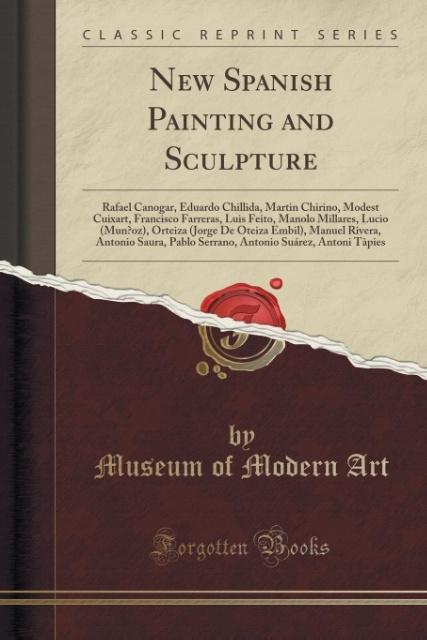New Spanish Painting and Sculpture als Taschenbuch von Museum of Modern Art