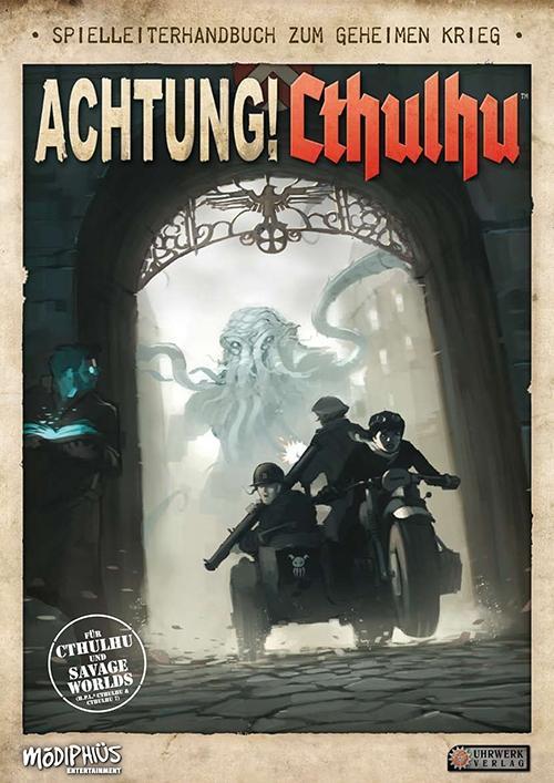 Achtung! Cthulhu - Spielleiterhandbuch zum geheimen Krieg als Buch von