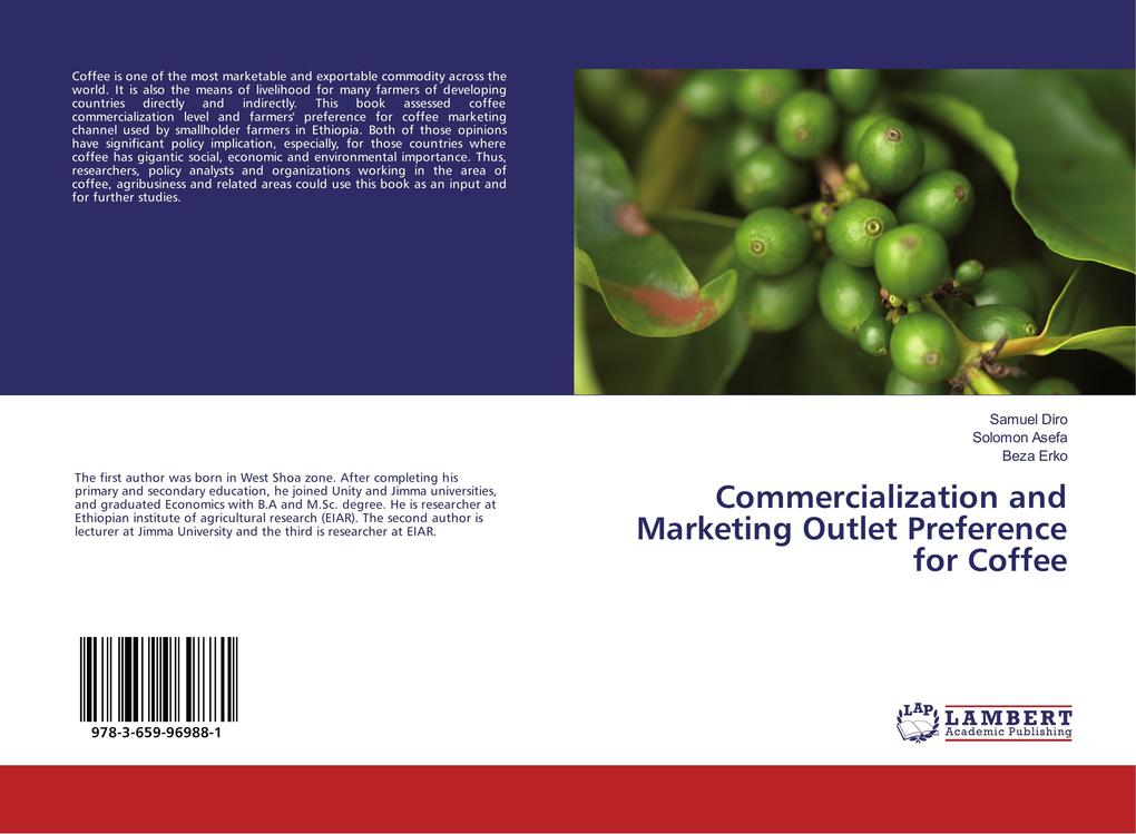 Commercialization and Marketing Outlet Preference for Coffee als Buch von Samuel Diro Solomon Asefa Beza Erko