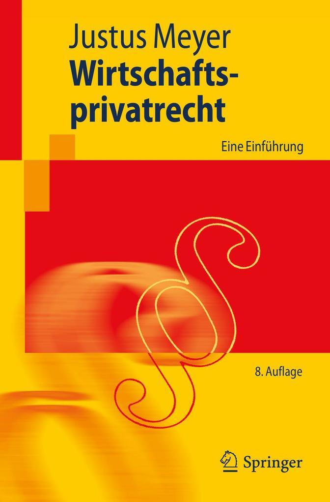 Wirtschaftsprivatrecht als eBook von Justus Meyer