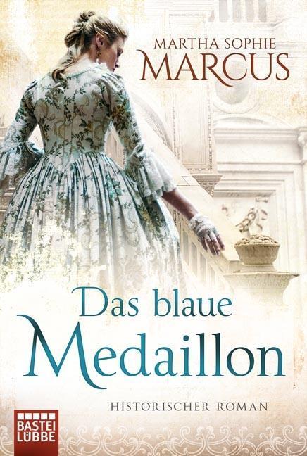 Das blaue Medaillon als Taschenbuch von Martha Sophie Marcus