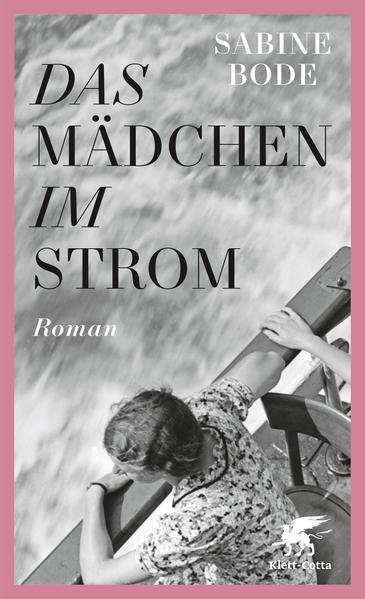 Das Mädchen im Strom als Buch von Sabine Bode