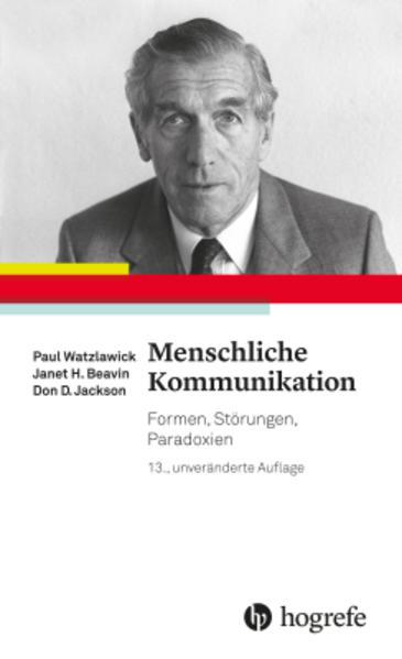 Menschliche Kommunikation als Buch von Paul Watzlawick, Janet H. Beavin, Don D. Jackson