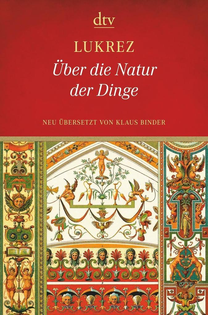 Über die Natur der Dinge als Taschenbuch von Lukrez