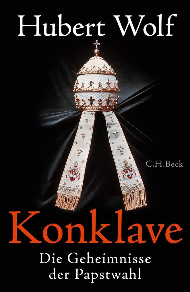 Konklave als Buch von Hubert Wolf