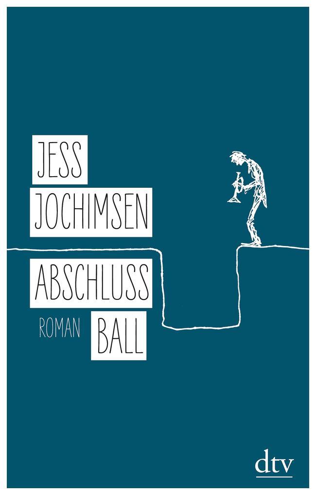 Abschlussball als Buch von Jess Jochimsen