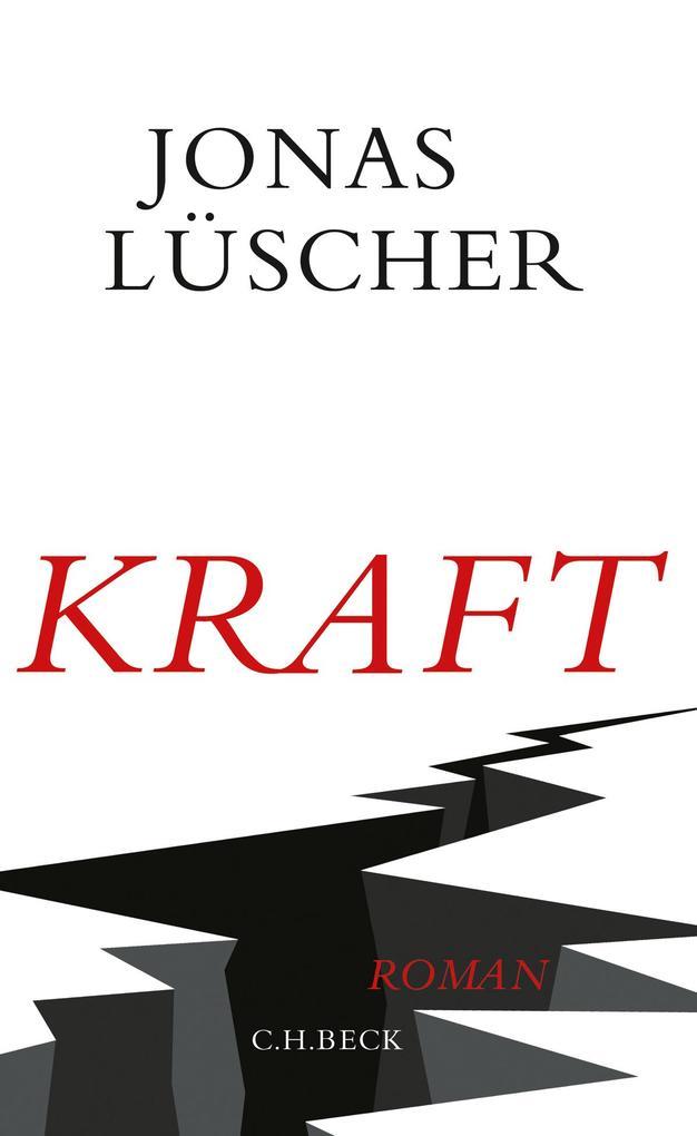 Kraft als Buch von Jonas Lüscher