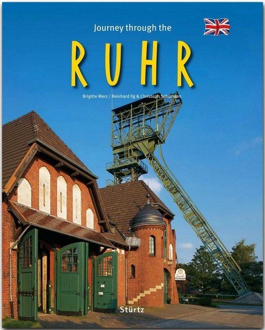 Journey through the Ruhr als Buch von Reinhard Ilg, Christoph Schumann