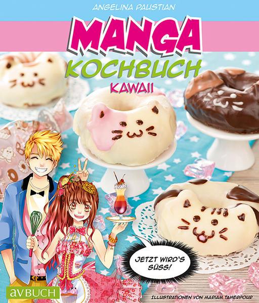 Manga Kochbuch Kawaii als Buch von Angelina Paustian