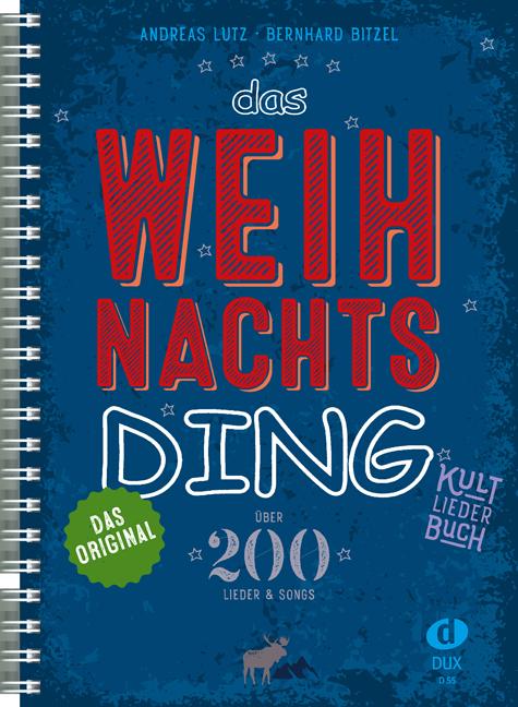 Das Weihnachts-Ding als Buch von Bernhard Bitzel, Andreas Lutz