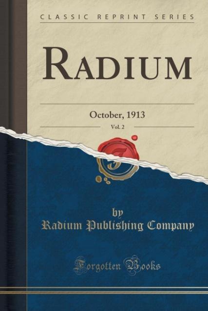 Radium, Vol. 2 als Taschenbuch von Radium Publishing Company
