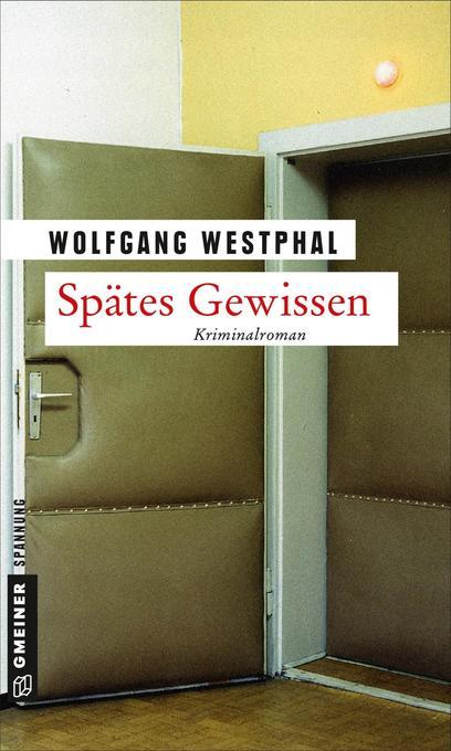 Spätes Gewissen als Taschenbuch von Wolfgang We...