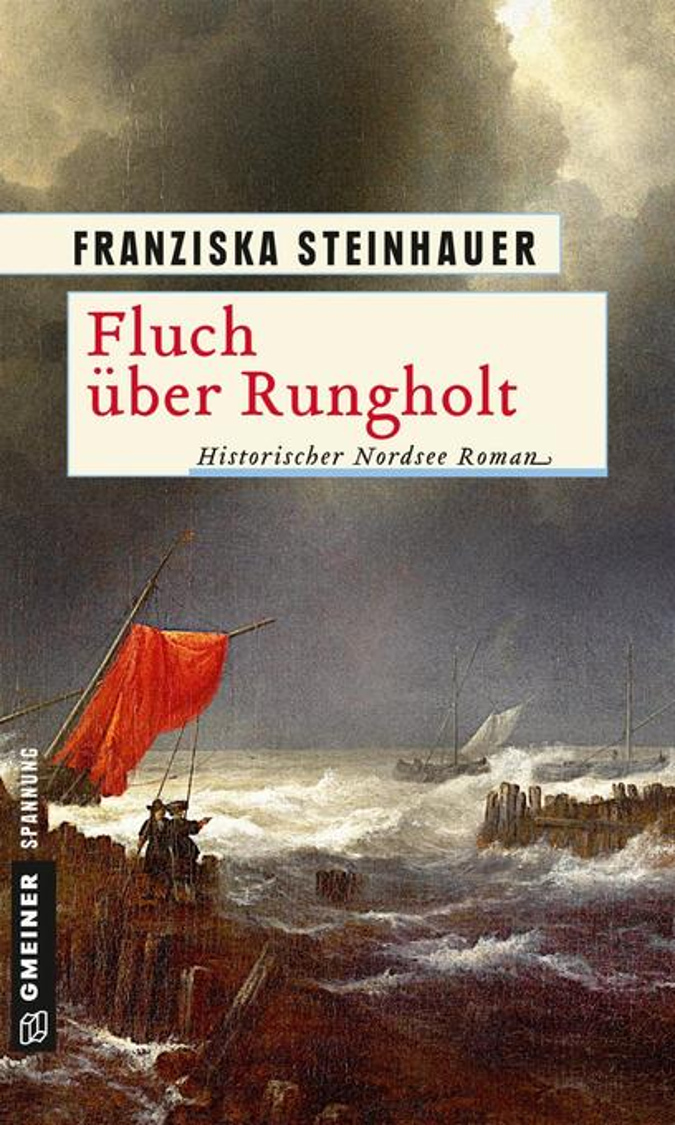 Fluch über Rungholt als Taschenbuch von Franziska Steinhauer