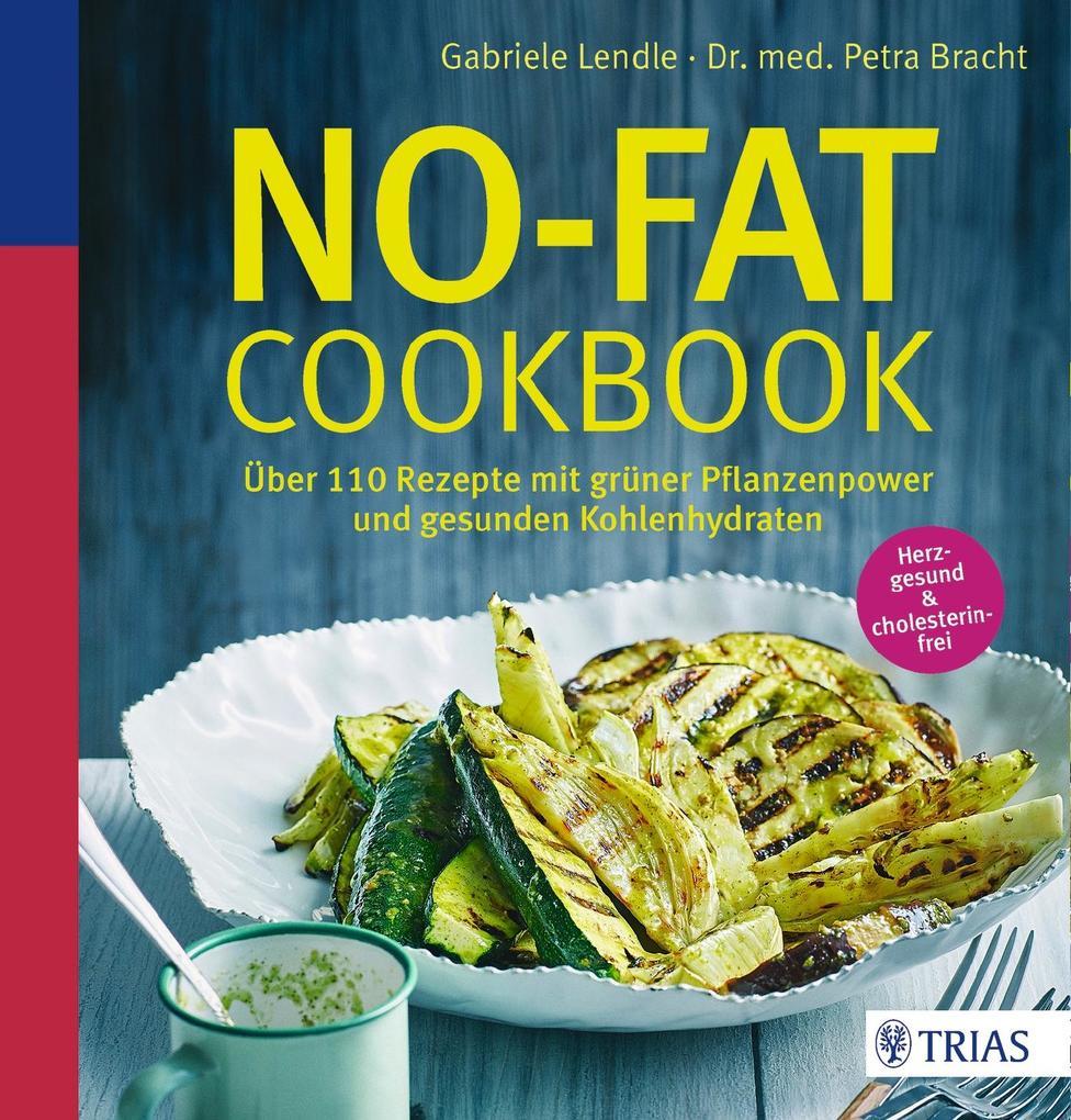 No-Fat-Cookbook als Buch von Gabriele Lendle, Petra Bracht