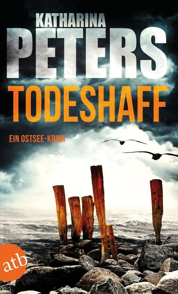 Todeshaff als eBook von Katharina Peters