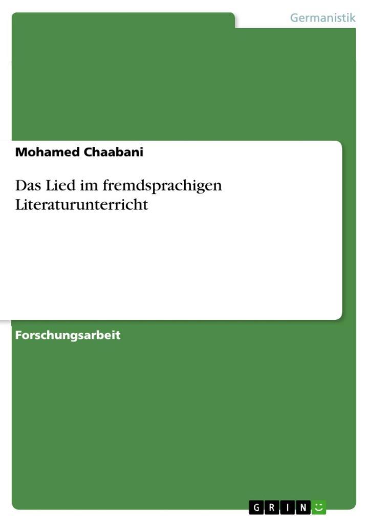 Das Lied im fremdsprachigen Literaturunterricht als eBook von Mohamed Chaabani