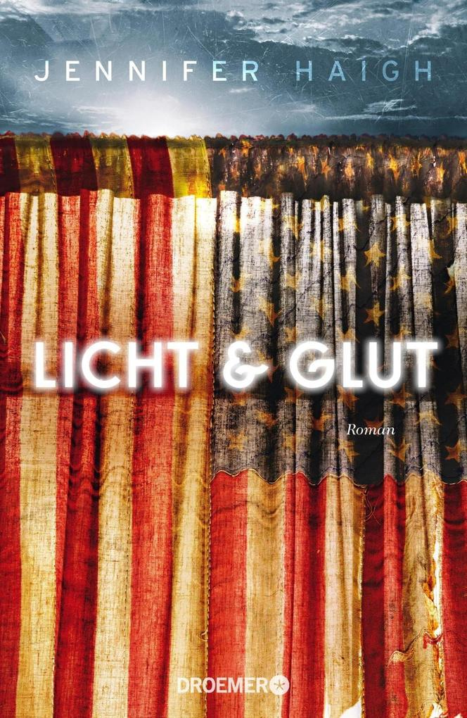 Licht und Glut als Buch von Jennifer Haigh